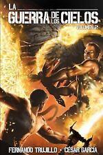 La guerra de los Cielos. Volumen 2 Spanish Edition)