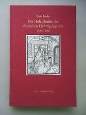 Die Holzschnitte der deutschen Hedwigslegende (Breslau 1504) Bildbeschreibung
