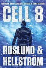 Cell 8 by Anders Roslund and Borge Hellstr�m (2012, Hardcover)