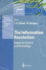 The Information Revolution : Impact on Science and Technology (2012, Paperback)