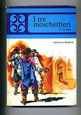 A.Dumas # I TRE MOSCHETTIERI # Editrice La Sorgente 1967