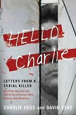 Hello Charlie: Letters from a Serial Killer-ExLibrary