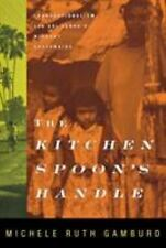 The Kitchen Spoon's Handle: Transnationalism and Sri Lanka's Migrant Housemaids