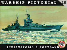 Warship Pictorial 10 : Indianapolis and Portland