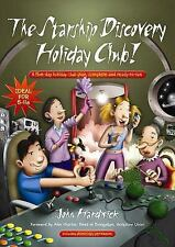 Starship Discovery Holiday Club! : A Five-Day Holiday Club Plan, Complete and...