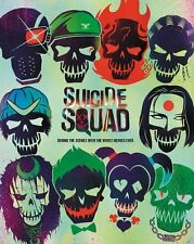 Suicide Squad: Behind the Scenes with the Worst Heroes Ever (Hardcover)