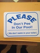 Don't Pee In Pool Funny Gift PVC  Street Sign bar man cave 8.5 * 12