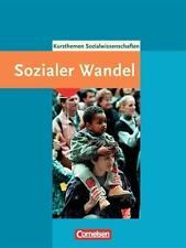 Kurshefte Sozialwissenschaften. Gesellschaftsstrukturen und sozialer Wandel...
