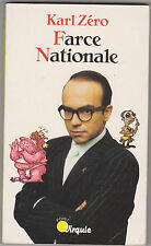 """ Farce Nationale"" Karl Zéro  .  Point Virgule 1999  bon état . humour politique"