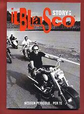Il Blasco Story N° 3 Nessun Pericolo ....Per Te
