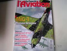 **x Fana de l'aviation n°410 Les junkers 52 français / MiG 1 , MiG 3