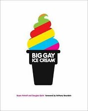 The Big Gay Ice Cream by Douglas Quint and Bryan Petroff (2015, Hardcover)