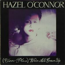 """HAZEL O'CONNOR '(COVER PLUS ) WE'RE ALL GROWN UP' UK PICTURE SLEEVE 7"""" SINGLE"""