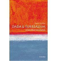Dada and Surrealism: A Very Short Introduction, Hopkins, David