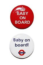 Pack of 2 Baby On Board Badges Pins 42mm Diameter