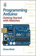 Programming Arduino Getting Started with Sketches, Monk, Simon