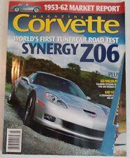 CORVETTE MAGAZINE JULY 2006 Synergy Z06 1953-62 Market Report Ed Welburn