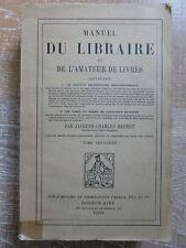 MANUEL DU LIBRAIRE ET DE L'AMATEUR DE LIVRES BRUNET BIBLIOPHILES ILLUSTRATIONS