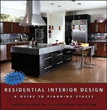 Residential Interior Design : A Guide to Planning Spaces by Courtney Nystuen...