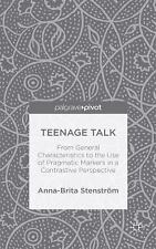 Teenage Talk : From General Characteristics to the Use of Pragmatic Markers...