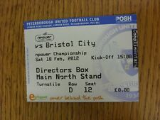 18/02/2012 Ticket: Peterborough United v Bristol City. Unless stated previously
