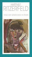 Hartmut Ritzerfeld-Tanz mit Gretchen in Paris-gemalt 2005-Vernissage-2005-