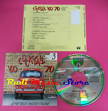 CD COCKTAIL 60 70 VOL 3 Compilation MORANDI CELENTANO MILVA no mc dvd vhs(C35)