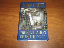 The Revelation of Truth : A Mosaic of God's Plan for Man by John Hagee 2000 HC