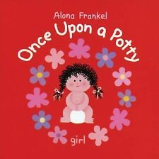 Once upon a Potty - - Girl by Alona Frankel (2007, Hardcover)