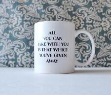All You Can Take With You It's a Wonderful Life inspired Coffee Mug Cup movie
