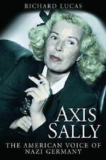 2013-01-01, AXIS SALLY: The American Voice of Nazi Germany, Lucas, Richard, Very