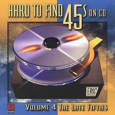 Hard to Find 45's on CD, Vol. 4: The Late 50's by Various Artists (CD, Sep-1999,