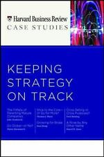 HBR Case Studies: Keeping Strategy on Track (Harvard Business Review Case Studi