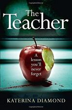The Teacher by Katerina Diamond Paperback BRAND NEW BESTSELLER