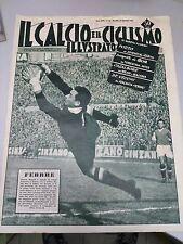 IL CALCIO E IL CICLISMO ILLUSTRATO n. 48 1957 BUONO!