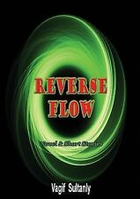 Reverse Flow by Vagif Sultanly (2014, Paperback)