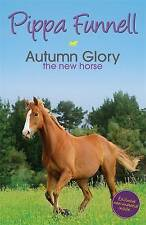 Tilly's Pony Tails 12: Autumn Glory: The New Horse, Funnell, Pippa Paperback The