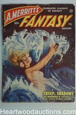 "A. Merritt's Fantasy Dec 1949 FIRST ISSUE ""Creep, Shadow!"" Alex Schomberg Cvr"
