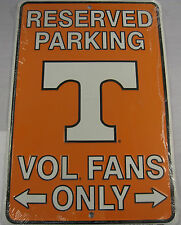 UNIVERSITY OF TENNESSEE PARKING SIGN UT VOLS FANS METAL 8X12 INCHES NEW L706