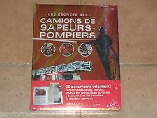 Livre : Les Secrets des CAMIONS DE SAPEURS - POMPIERS / Neuf sous blister !!!