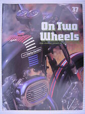 On Two Wheels -  Motorcycle Magazine Volume 3 - Issue No.37 - **FREE POSTAGE**