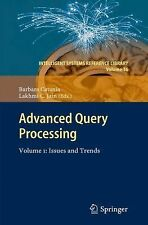 Intelligent Systems Reference Library: Advanced Query Processing : Volume 1:...