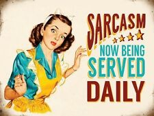 Sarcasm Served Daily, Funny Retro Girl, Home Food, Kitchen Small Metal/Tin Sign