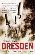 Dresden: Tuesday, February 13, 1945 by Frederick Taylor (Paperback / softback)