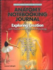 Young Explorers Exploring Creation with Human Anatomy and Physiology Notebooking
