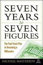 Seven Years to Seven Figures: The Fast-Track Plan to Becoming a Millio-ExLibrary