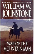 William W Johnstone - War Of The Mountain Man (2001) - Used - Trade Paper (