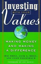 Hal Brill~INVESTING WITH YOUR VALUES~SIGNED~1ST/DJ~NICE COPY