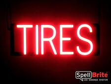 SpellBrite Ultra-Bright TIRES Sign Neon look LED performance