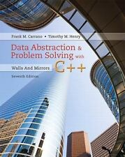 Data Abstraction & Problem Solving with C++: Walls and Mirrors (7th Edition), He